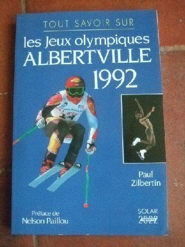 Tout savoir sur les jeux olympiques Albertville 1992.