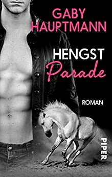 Hengstparade: Roman