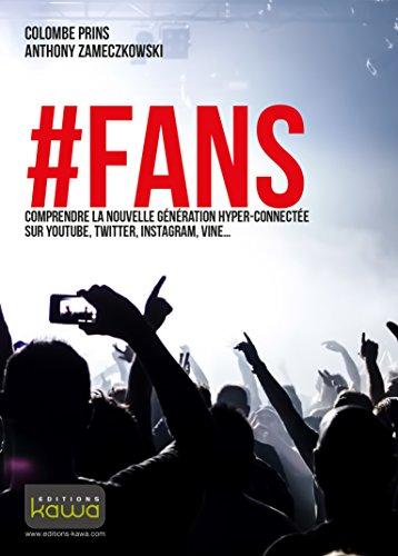 fans-comprendre-la-nouvelle-generation-hyper-connectee-sur-youtube-twitter-instagram-vine