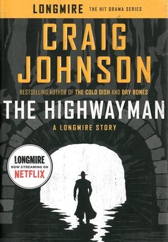 The Highwayman: A Longmire Story (A Longmire Mystery) - 390 Usb