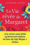 La Vie rêvée de Margaret (Milady Feel Good Books)