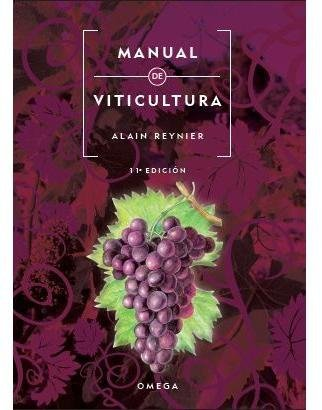 [(Manual de viticultura)] [By (author) Alain Reynier ] published on (December, 2013)