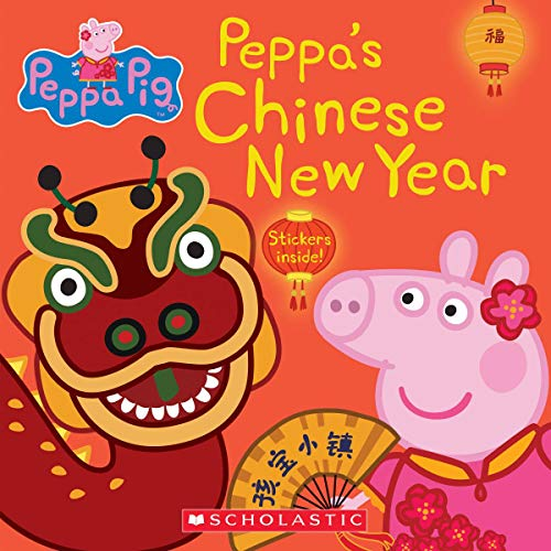 Peppa's Chinese New Year (Peppa Pig)