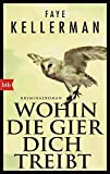 Wohin die Gier dich treibt: Kriminalroman (Ein Decker/Lazarus-Krimi, Band 22) bei Amazon kaufen