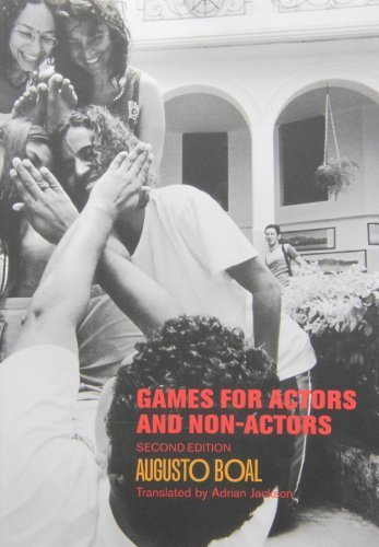 Games for Actors and Non-Actors 2nd Edition by Augusto Boal (2002) Paperback