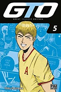 GTO : Great Teacher Onizuka Edition 20 ans Tome 5