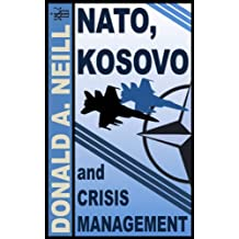 NATO, Kosovo, and Crisis Management
