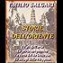 Storie dell'Oriente: I figli dell'aria, La perla sanguinosa, La città del Re lebbroso, Le stragi delle Filippine