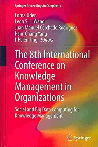 [(The 8th International Conference on Knowledge Management in Organizations : Social and Big Data Computing for Knowledge Management)] [Edited by Lorna Uden ] published on (September, 2013)