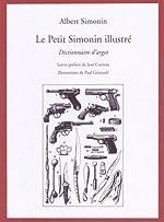 Le Petit Simonin illustré - Dictionnaire d'argot d'Albert Simonin