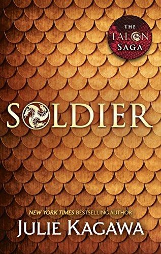 Soldier (The Talon Saga, Book 3) (English Edition)