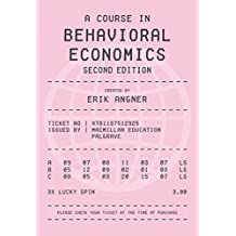 A Course in Behavioral Economics 2e by Erik Angner (2016-01-18)