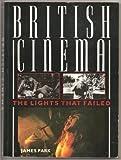 British Cinema: the Lights That Failed