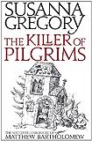 The Killer Of Pilgrims: 16 (Matthew Bartholomew)