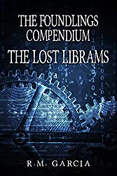 The Lost Librams:The Foundlings Compendium One (English Edition)