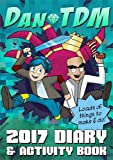 #7: Official DanTDM 2017 Diary and Activity Book: Lots of Things to Make and Do