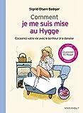 Telecharger Livres Comment je me suis mise au Hygge (PDF,EPUB,MOBI) gratuits en Francaise