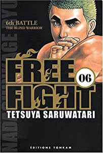 Free Fight Edition simple Tome 6