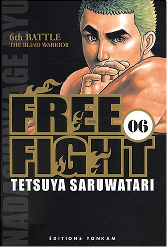 Free Fight Tome 6