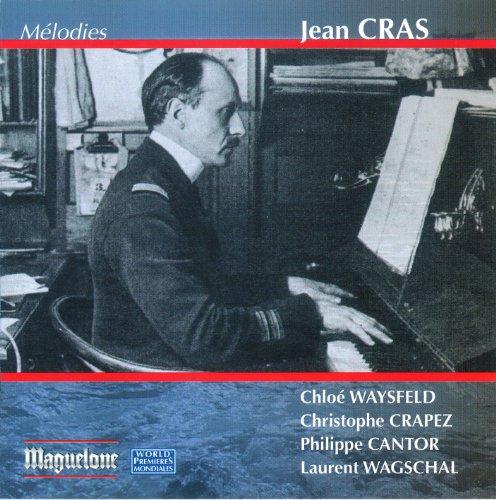 Cras, Jean : Mélodies