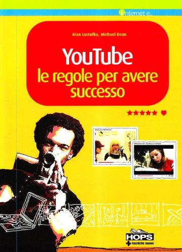 youtube-le-regole-per-avere-successo