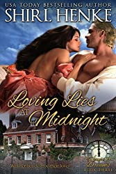 Loving Lies at Midnight (House of Dreams Trilogy Book 3)