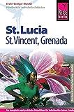 Reise Know-How St. Lucia, St. Vincent, Grenada: Reiseführer für individuelles Entdecken - Evelin Seeliger-Mander