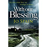 With Our Blessing: An Inspector Tom Reynolds Mystery (1) (Inspector Tom Reynolds 1) (English Edition)