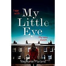 My Little Eye: A gripping serial killer thriller for true crime fans (Starke & Bell)