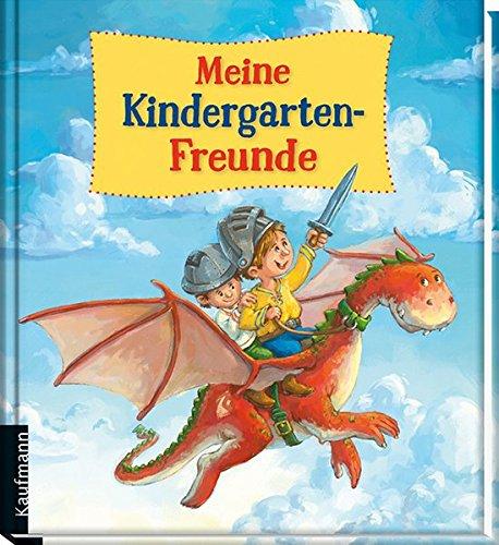 Meine Kindergarten-Freunde: Ritter & Drachen (Freundebücher für den Kindergarten)