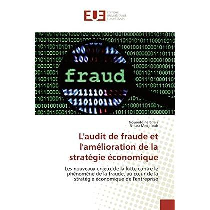 L'audit de fraude et l'amélioration de la stratégie économique