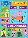 Peppa Pig - Mon livre de coloriages par Astley