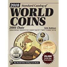Standard Catalog of World Coins 2018: 2001-Date