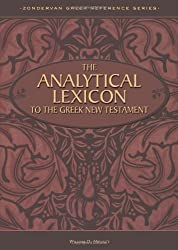 The Analytical Lexicon to the Greek New Testament (Zondervan Greek Reference) (Zondervan Greek Reference Series)