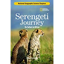 Science Chapters: Serengeti Journey: On Safari in Africa by Gare Thompson (2006-09-12)