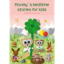 Flovely´s bedtime stories for kids: Bedtime story book for children (English Edition)