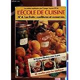 L'École de cuisine : 14 leçons filmées pas à pas et 80 recettes pour les appliquer