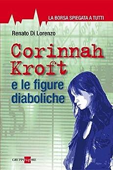 Corinnah Kroft e le figure diaboliche di [Di Lorenzo, Renato]