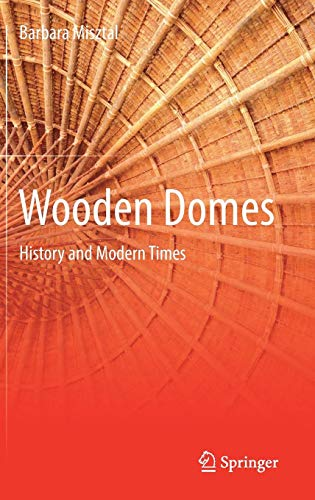 Wooden Domes: History and Modern Times