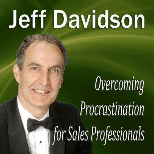 Overcoming Procrastination for Sales Professionals  Audiolibri