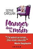 Manger dans ta main (LITT.GENERALE) (French Edition)