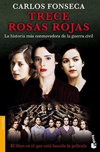 Descargar Libro Trece rosas rojas (Divulgación. Historia) de Carlos Fonseca