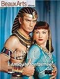 Peplum, L'Antiquité fantasmée