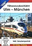 Führerstandsmitfahrt Ulm - München [Alemania] [DVD]