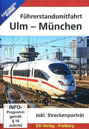 Führerstandsmitfahrt Ulm - München