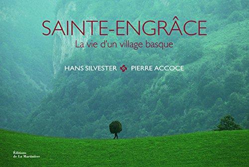 Saint-Engrâce : La vie d'un village basque