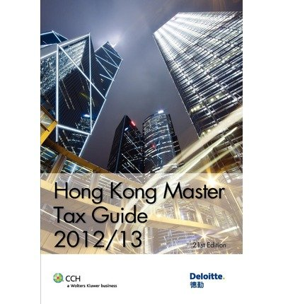 hong-kong-master-tax-guide-2012-13-author-deloitte-touche-tohmatsu-jun-2012