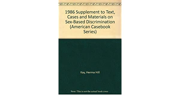 American based case casebook discrimination material series sex