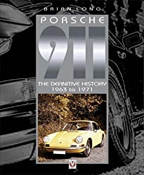 Porsche 911: 1963 to 1971 by Brian Long (2003-11-21)