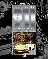 Porsche 911: 1963 to 1971 by Brian Long (2003-11-21)